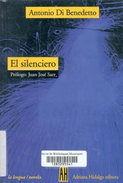 El Silenciero par Antonio Di Benedetto