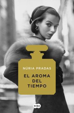 El aroma del tiempo par Núria Pradas