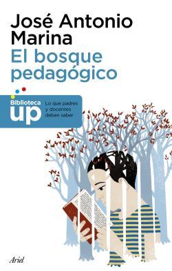 El bosque pedagógico par José Antonio Marina