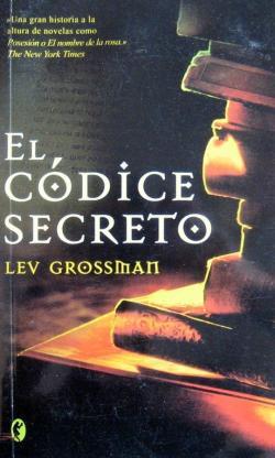El códice secreto par Lev Grossman