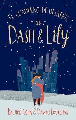 El cuaderno de desafíos de Dash y Lily par Rachel Cohn