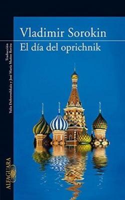El día del opríchnik par Sorokin Vladímir