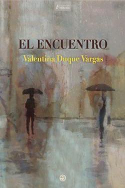 El encuentro par Valentina Duque Vargas