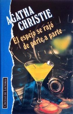 El espejo se rajó de parte a parte par Agatha Christie