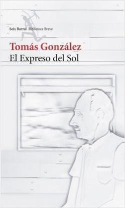 El expreso del sol par Tomás González
