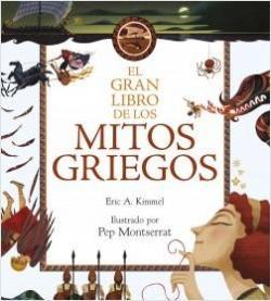 El gran libro de los mitos griegos par  Eric A. Kimmel