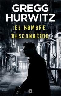 El hombre desconocido par Gregg Hurwitz