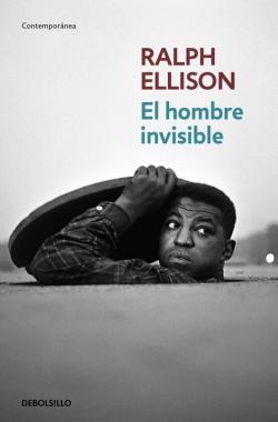 El hombre invisible par Ralph Ellison