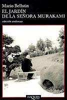 El jardín de la señora Murakami par Mario Bellatin