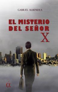 El misterio del señor X par Gabriel Albendea