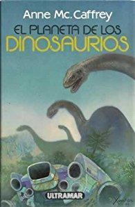 El planeta de los dinosaurios par Anne Mc. Caffrey