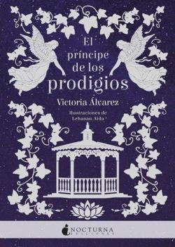 El príncipe de los prodigios par Victoria Álvarez