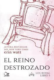El reino destrozado par Erin Watt