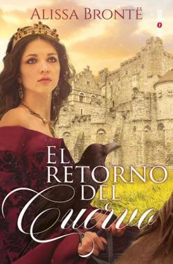 El retorno del cuervo par Alissa Brontë