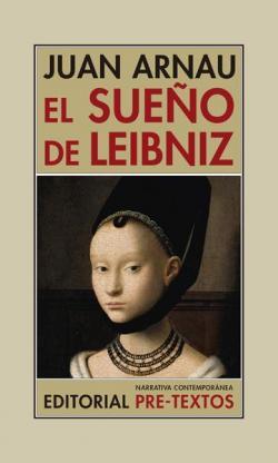 El sueño de Leibniz par Juan Arnau