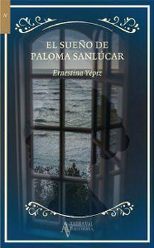 El sueño de Paloma Sanlúcar par Ernestina Yépiz