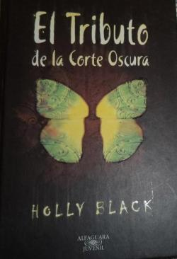 El tributo de la corte oscura par  Holly Black