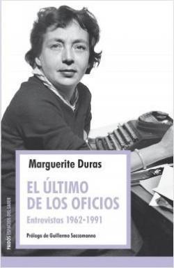 El último de los oficios: Entrevistas 1962-1991 par Marguerite Duras