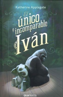 El único e incomparabe Iván par Katherine Applegate