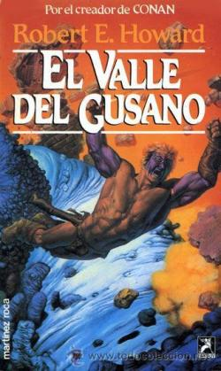 El valle del gusano par  Robert E. Howard
