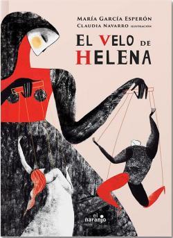 El velo de Helena par María García Esperón