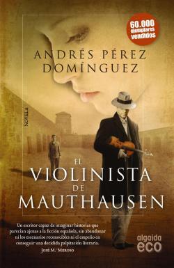 El violinista de Mauthausen par Andrés Pérez Domínguez