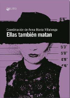Ellas también matan par  Anna Maria Villalonga Fernández