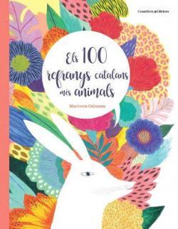 Els 100 refranys catalans més animals par Mariona Cabassa