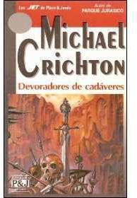 Entre caníbales y vikingos (Los devoradores de cadáveres) par Michael Crichton