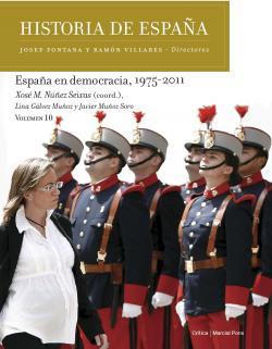 España en democracia, 1975-2011 par Xosé M. Núñez Seixas