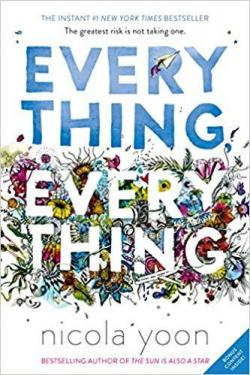 Everything, Everything par Nicola Yoon