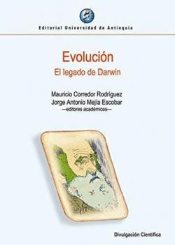 Evolución. El legado de Darwin par Mauricio Corredor Rodríguez