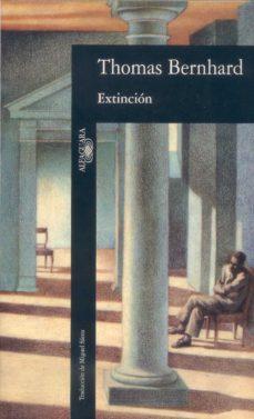Extinción par Thomas Bernhard
