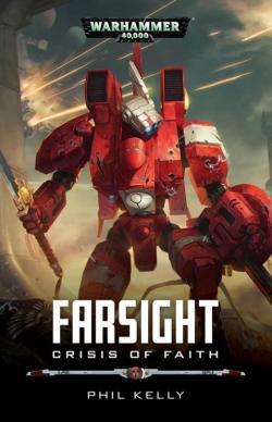 Farsight, crisis of faith par Phil Kelly