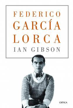 Federico García Lorca par Ian Gibson