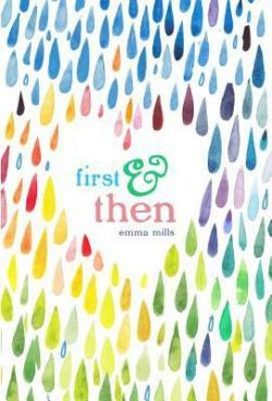 First & then par Emma Mills