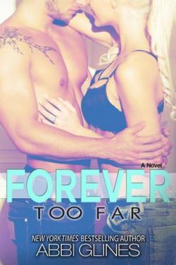 Forever too Far par Abbi Glines