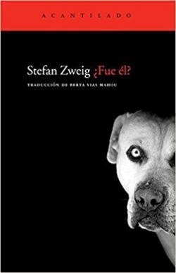 ¿Fue él? par Stefan Zweig