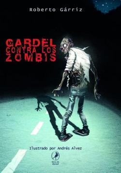 Gardel contra los zombis par Roberto Gárriz