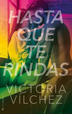 Hasta que te rindas par  Victoria Vílchez Donate