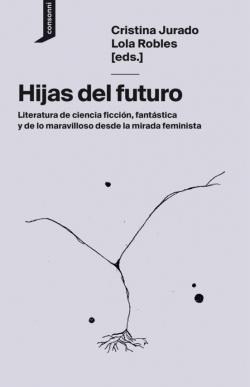 Hijas del futuro par Cristina Jurado