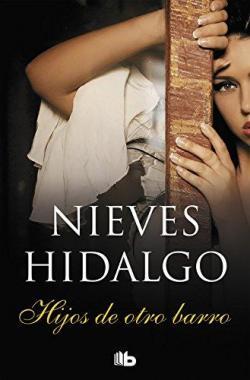 Hijos de otro barro par Nieves Hidalgo