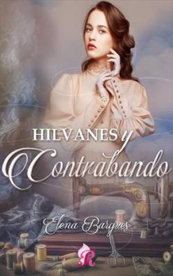 Hilvanes y contrabando par Elena Bargues