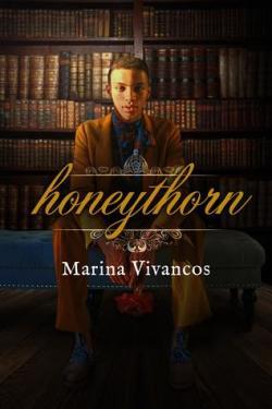 Honeythorn par Marina Vivancos