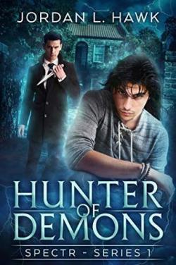 Hunter of Demons (SPECTR #1) par Jordan L. Hawk