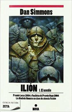 Ilión I: El asedio par Dan Simmons
