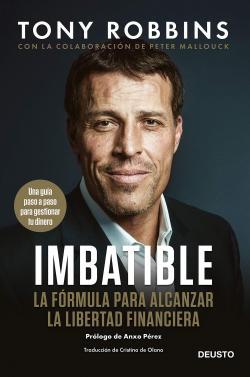 Imbatible: La fórmula para alcanzar la libertad financiera par Tony Robbins
