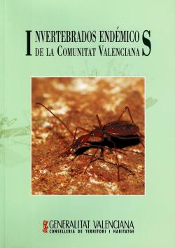 Invertebrados endémicos de la Comunitat Valenciana par Jordi Domingo Calabuig