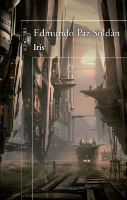 Iris par Edmundo Paz Soldán