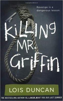 Killing Mr. Griffin par Lois Duncan